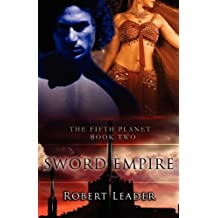 The Sword Empire (Fifth Planet) by Robert Leader (2008-10-28)