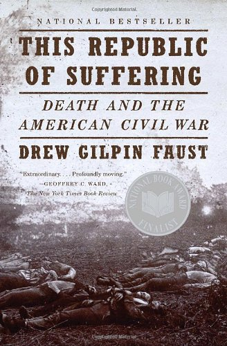 This Republic of Suffering: Death and the American Civil War (Vintage Civil War Library) por Drew Gilpin Faust