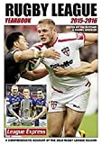 Rugby League Yearbook 2015-2016: A Comprehensive Account of the 2015 Season