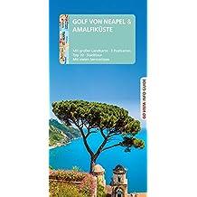 GO VISTA: Reiseführer Golf von Neapel: Mit Faltkarte und 3 Postkarten