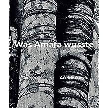 Was Amara wusste