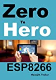 Zero to Hero ESP8266 (English Edition)