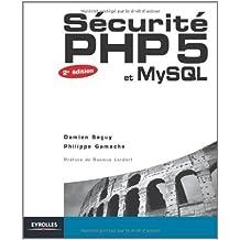 Sécurité PHP5 et MySQL