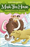 Magic Tree House 7: Mammoth to the Rescue