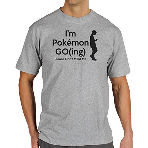 I Am Pokemon Go Going Please Do Not Mind Me Silhouette Quality Herren T-Shirt Grau