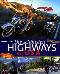 Motorrad- Reisen. Die schönsten Highways der USA