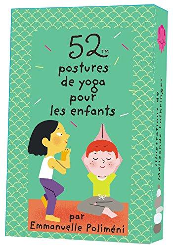 52 postures de yoga pour les enfants par Emmanuelle Poliméni
