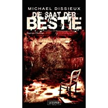 Die Saat der Bestie: Roman