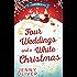Four Weddings And A White Christmas (Cherry Pie Island)