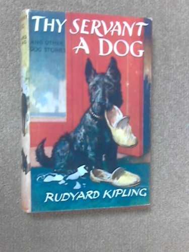 'Thy Servant a Dog' and other dog stories