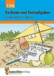 Rechnen und Textaufgaben - Gymnasium 6. Klasse, A5- Heft (Mathematik: Textaufgaben/Sachaufgaben, Band 156)