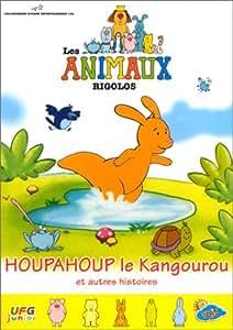 Les Animaux rigolos : Houpahoup le kangourou et autres histoires