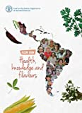 Health, Knowledge and Flavours: Recipe Book
