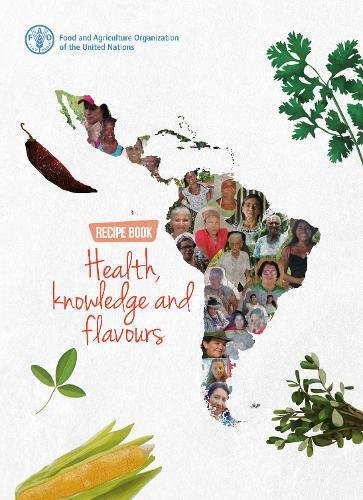 Recipe book: health, knowledge and flavours