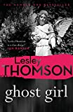 Ghost Girl (The Detective's Daughter 2) by Lesley Thomson
