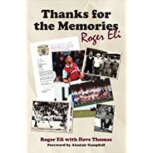 Thanks for the Memories: The Roger Eli Story