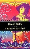 Oscar Wilde et le cadavre souriant | Brandreth, Gyles (1948-....). Auteur