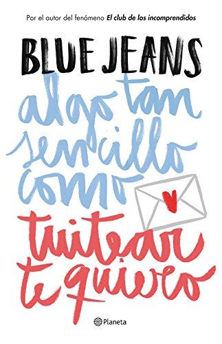 PDF Algo tan sencillo como tuitear te quiero (Serie Algo tan