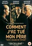 Comment J'ai Tué Mon Pere [DVD]