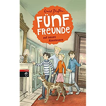 Fünf Freunde Auf Neuen Abenteuern (Einzelbände 2) (German Edition)