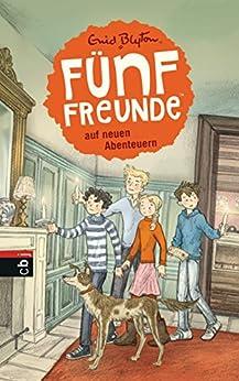 Fünf Freunde auf neuen Abenteuern (Einzelbände 2) von [Blyton, Enid]