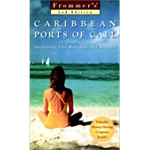 Complete: Caribbean Ports Of Call, 2nd Ed. (Frommer's Complete Guides)
