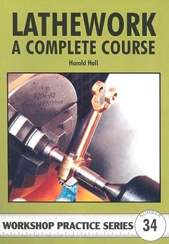 Lathework: A Complete Course