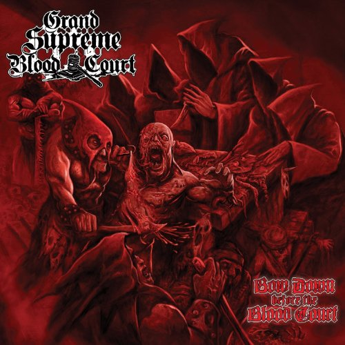 Grand Supreme Blood Court: Bow Down Before the Blood Court (Ltd.Edt.) (Audio CD)