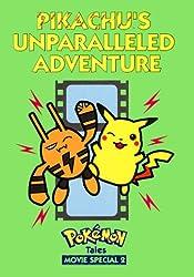 Pikachu Unparalleled Adventure (Pokemon Tales Movie Special)