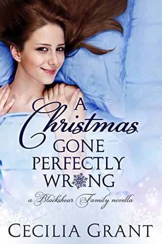 A Christmas Gone Perfectly Wrong: A Blackshear Family novella (Blackshear Family series Book 0) (English Edition)