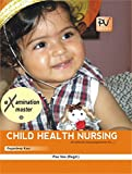 PV EXAMINATION MASTER IN CHILD HEALTH NURSING (B.SC(N) THIRD YEAR STUDENTS)