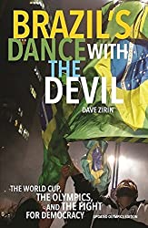 Brazil's Dance with the Devil (Updated Olympics Edition): The World Cup, the Olympics, and the Fight for Democracy by Dave Zirin (2016-06-21)