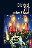 Die drei ??? und der 5. Advent (drei Fragezeichen) von André Minninger