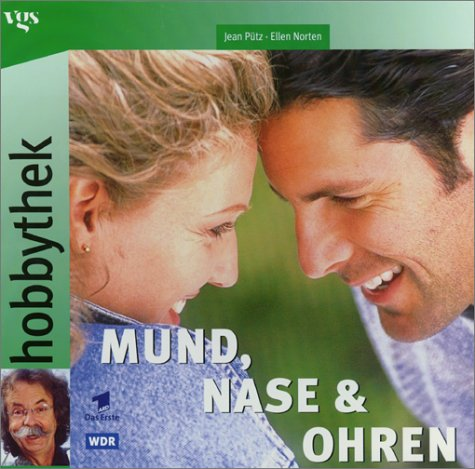 Tv Ohren (Hobbythek Mund, Nase & Ohren)