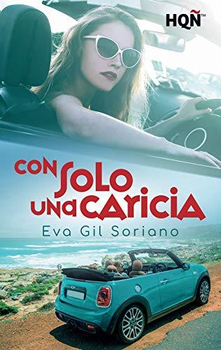 Con solo una caricia de Eva Gil Soriano