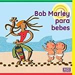 Bob Marley Para Bebes