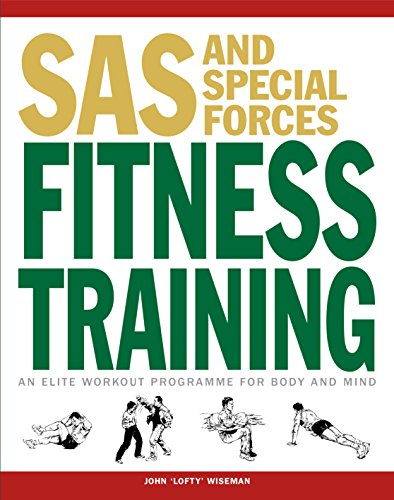 SAS and Special Forces Fitness Training: An Elite Workout Programme for Body and Mind (SAS Training Manual)