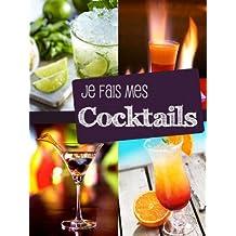 Je fais mes cocktails