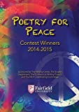 Poetry for Peace 2014-2015 by Fairfield County Students (2015-01-30)