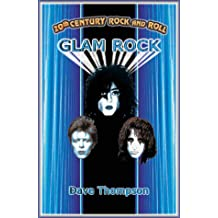 20th Century Rock and Roll: Glam