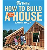 [HOW TO BUILD A HOUSE] by (Author)Haun, Larry on Dec-04-08