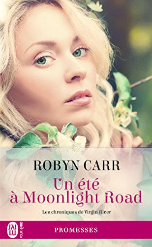 Les chroniques de Virgin River, Tome 9 : Un t  Moonlight Road