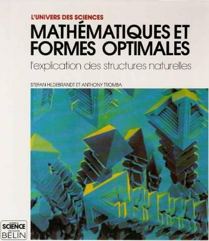 Mathématiques et formes optimales : L'explication des structures naturelles par Hildebrandt, Tromba