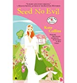 [(Seed No Evil)] [by: Kate Collins]