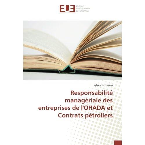 Responsabilité managériale des entreprises de l'OHADA et Contrats pétroliers