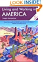 Living and Working in America (Living & Working in America)