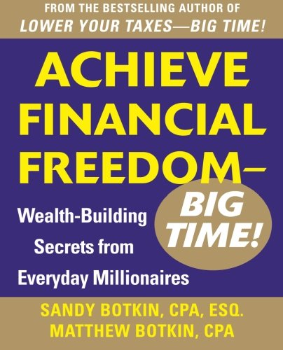 achieve-financial-freedom-big-time-wealth-building-secrets-from-everyday-millionaires