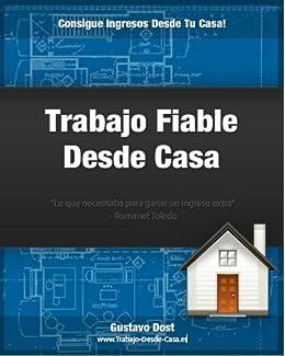 Trabajo Fiable Desde Casa (Creando activos en Internet nº 2) de [Dost, Gustavo]
