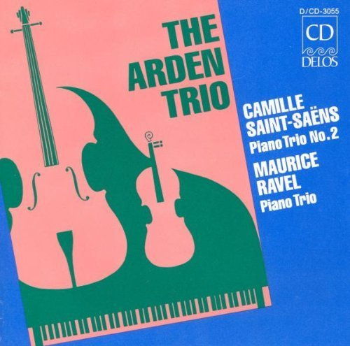 Saint-Sa·s: Piano Trio No. 2; Ravel: Piano Trio in A by The Arden Trio (1992-12-11) -