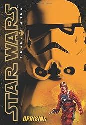Uprising (Star wars Rebel Force)